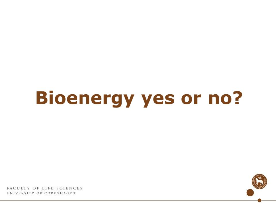 Bioenergy yes or no