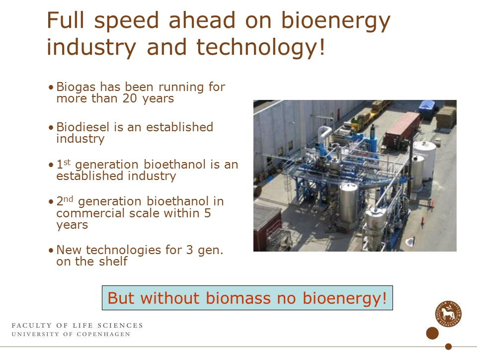 Full speed ahead on bioenergy industry and technology.