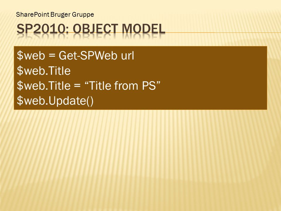 """SharePoint Bruger Gruppe $web = Get-SPWeb url $web.Title $web.Title = """"Title from PS"""" $web.Update()"""