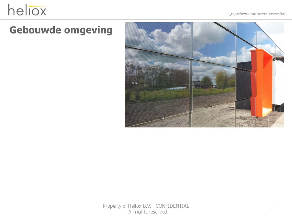 high performance power conversion Gebouwde omgeving 11 Property of Heliox B.V.