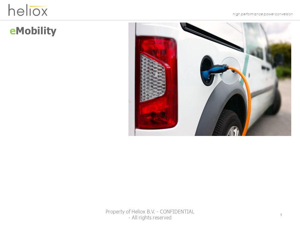 high performance power conversion PV Solar 7 Property of Heliox B.V.