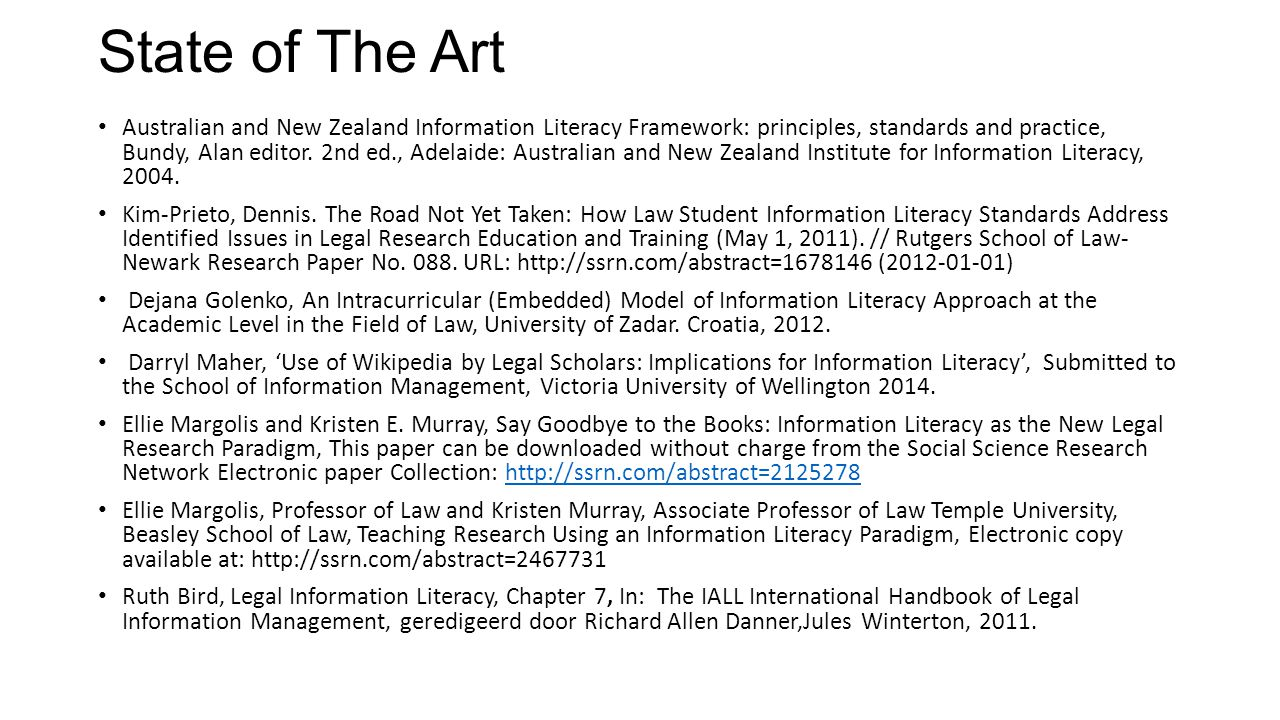 State of The Art Australian and New Zealand Information Literacy Framework: principles, standards and practice, Bundy, Alan editor. 2nd ed., Adelaide: