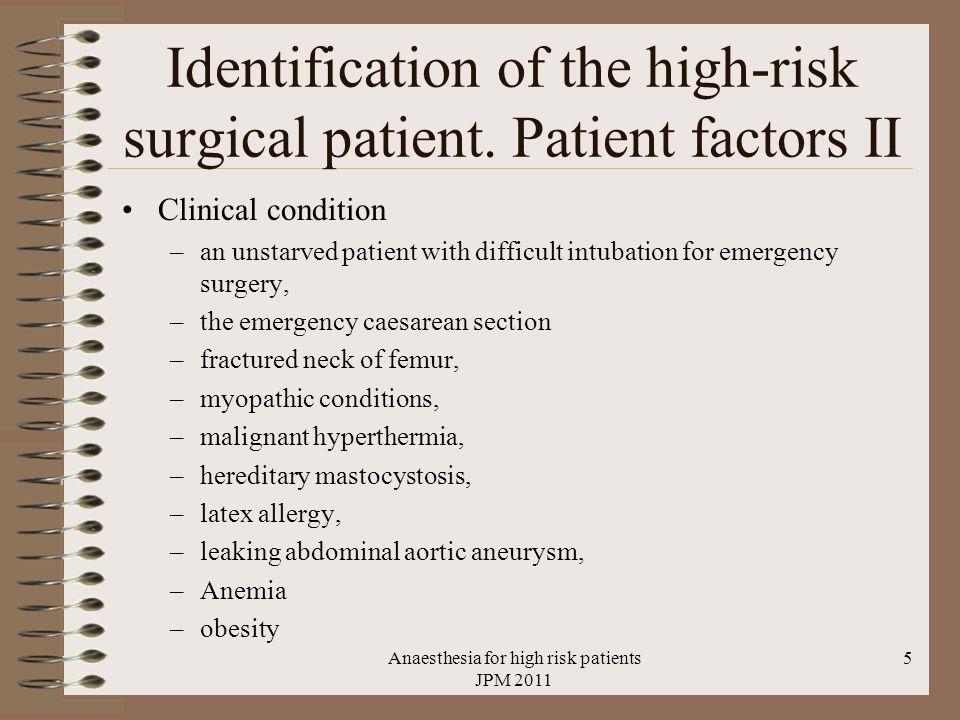 Anaesthesia for high risk patients JPM 2011 26 Neuropathie N ulnaris neuropathie bij: Elleboog flexie over 100° Voorarm pronatie Locale druk voorarm Hypotensie locaal of algeheel obese mannen, asymptomatische maar abnormale ulnaris pre op symptomen pas 48 uur na operatie, ook niet geopereerde patienten even frequent ulnaris neuropathie