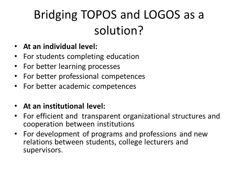 Bridging TOPOS and LOGOS as a solution.