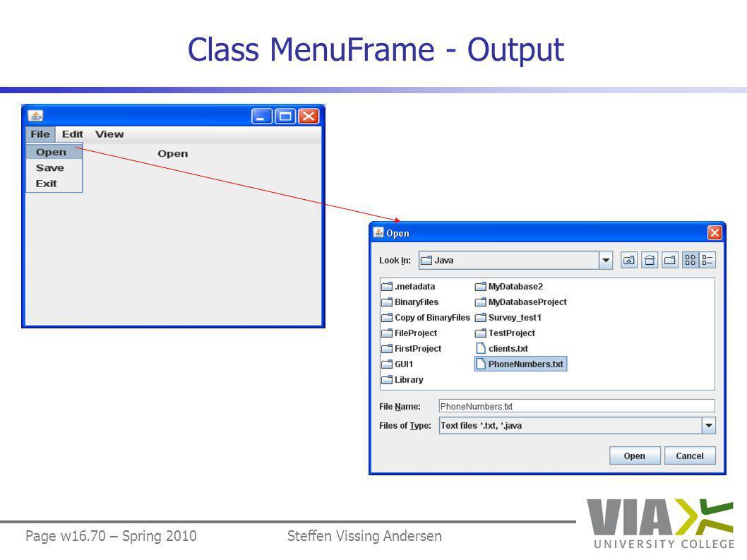 Page w16.70 – Spring 2010Steffen Vissing Andersen Class MenuFrame - Output