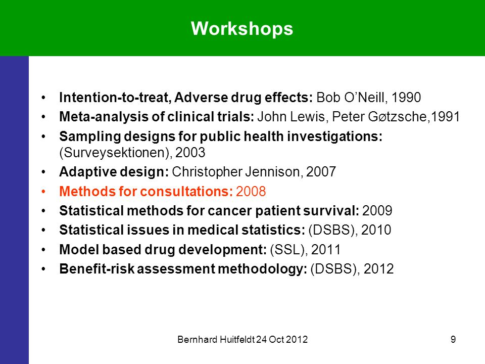Bernhard Huitfeldt 24 Oct 201220 Processes in clinical trials Clinical Study Protocol incl.