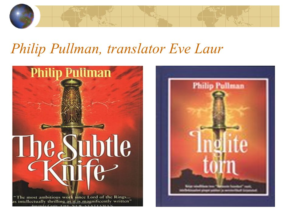 Philip Pullman, translator Eve Laur