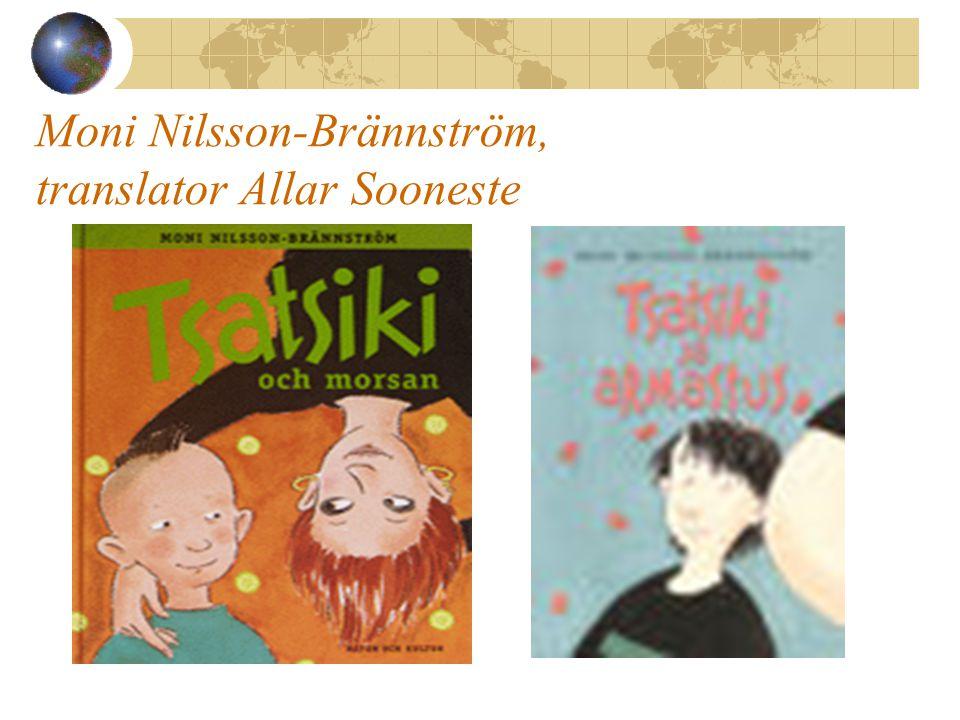 Moni Nilsson-Brännström, translator Allar Sooneste