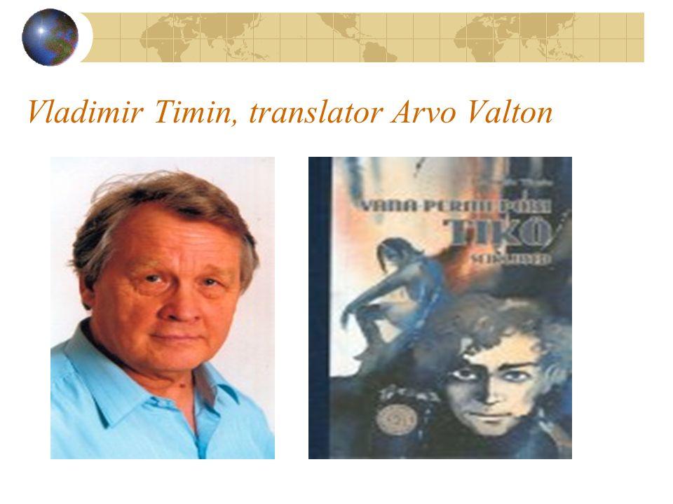 Vladimir Timin, translator Arvo Valton