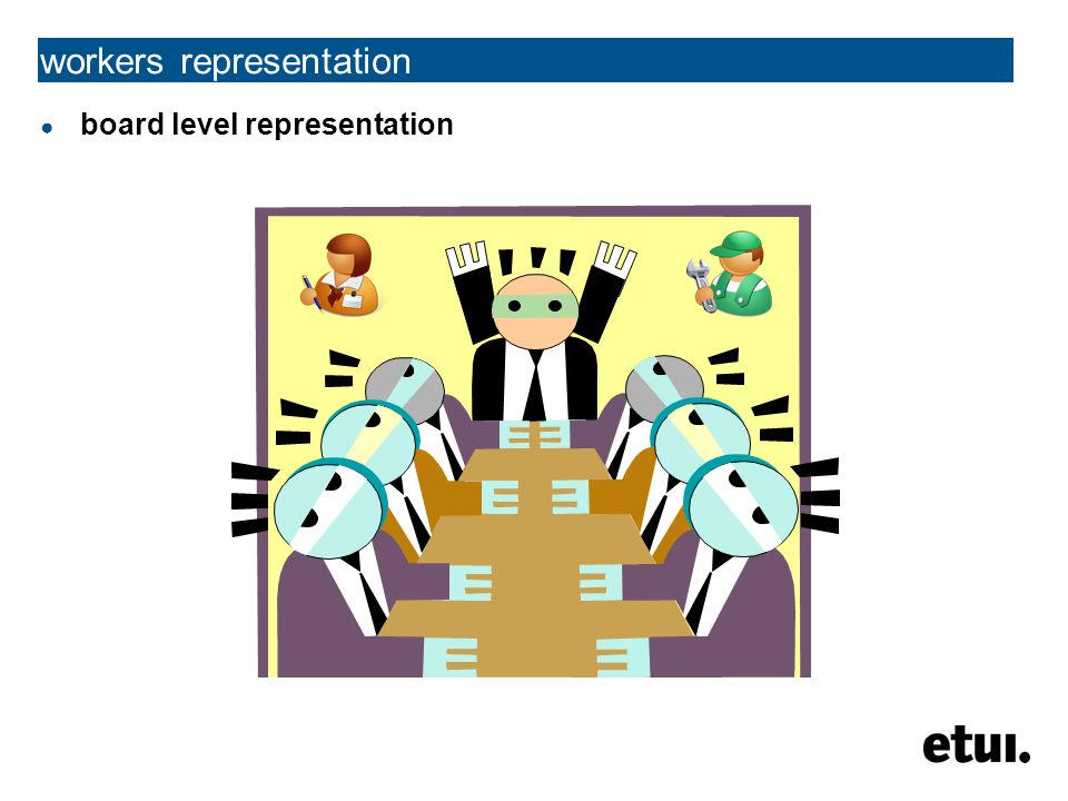 ● board level representation