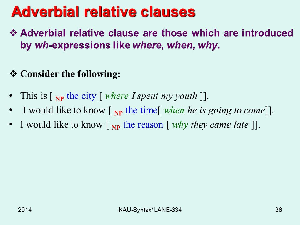 2014KAU-Syntax/ LANE-33436 Adverbial relative clauses