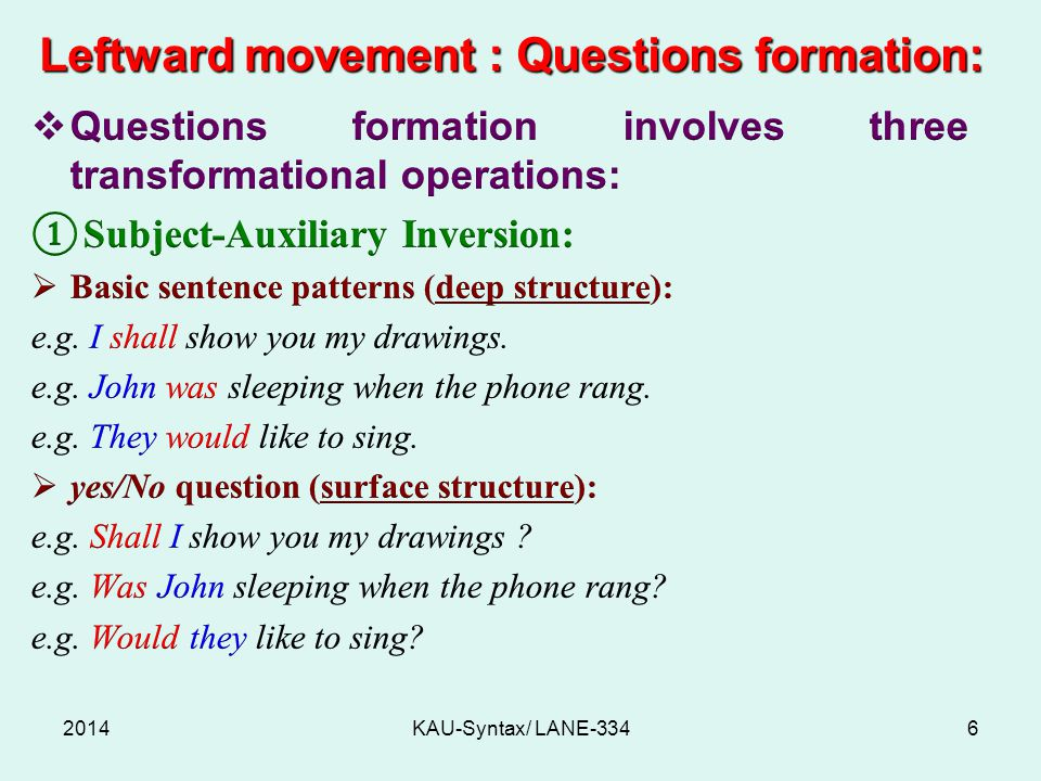Leftward movement : Questions formation: 2014KAU-Syntax/ LANE-3346