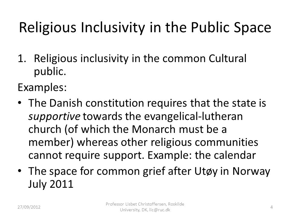 Religious Inclusivity in the Public Space 1.Religious inclusivity in the common Cultural public.