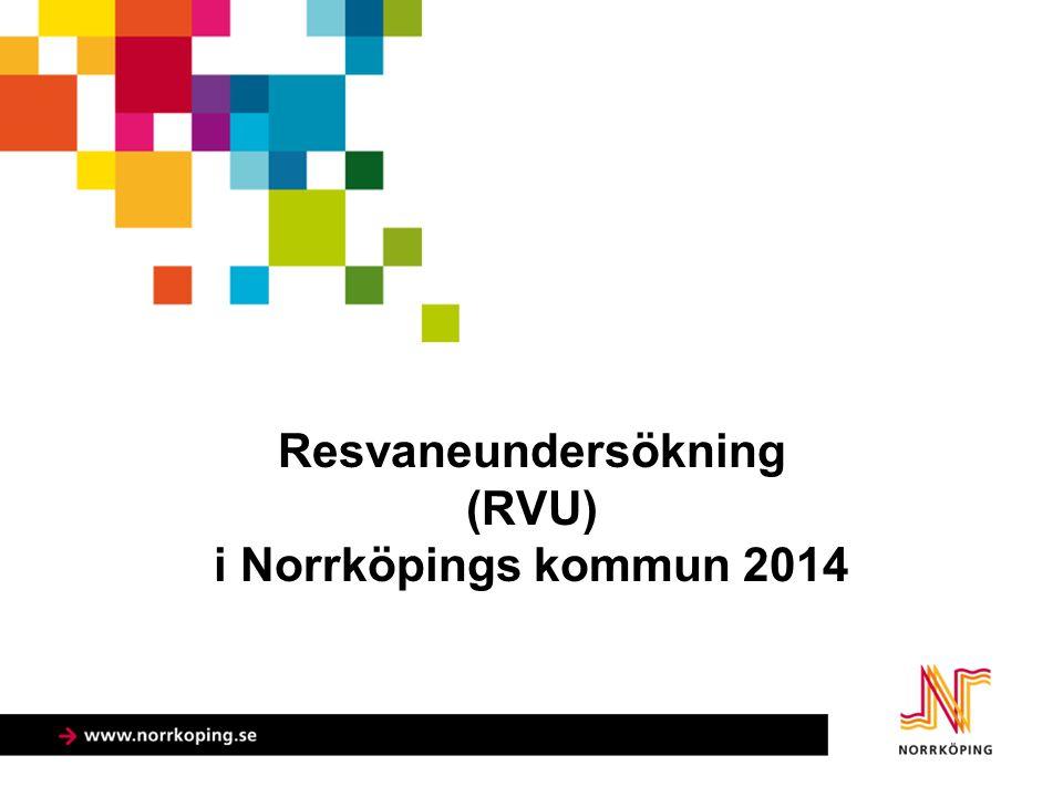 Resvaneundersökning (RVU) i Norrköpings kommun 2014