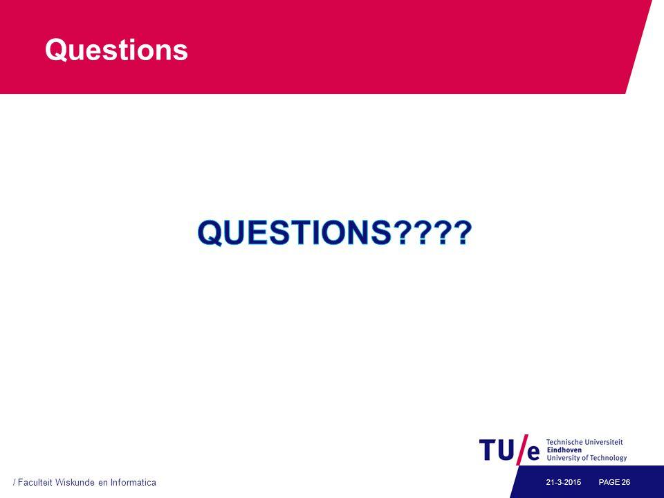 Questions / Faculteit Wiskunde en Informatica PAGE 2621-3-2015
