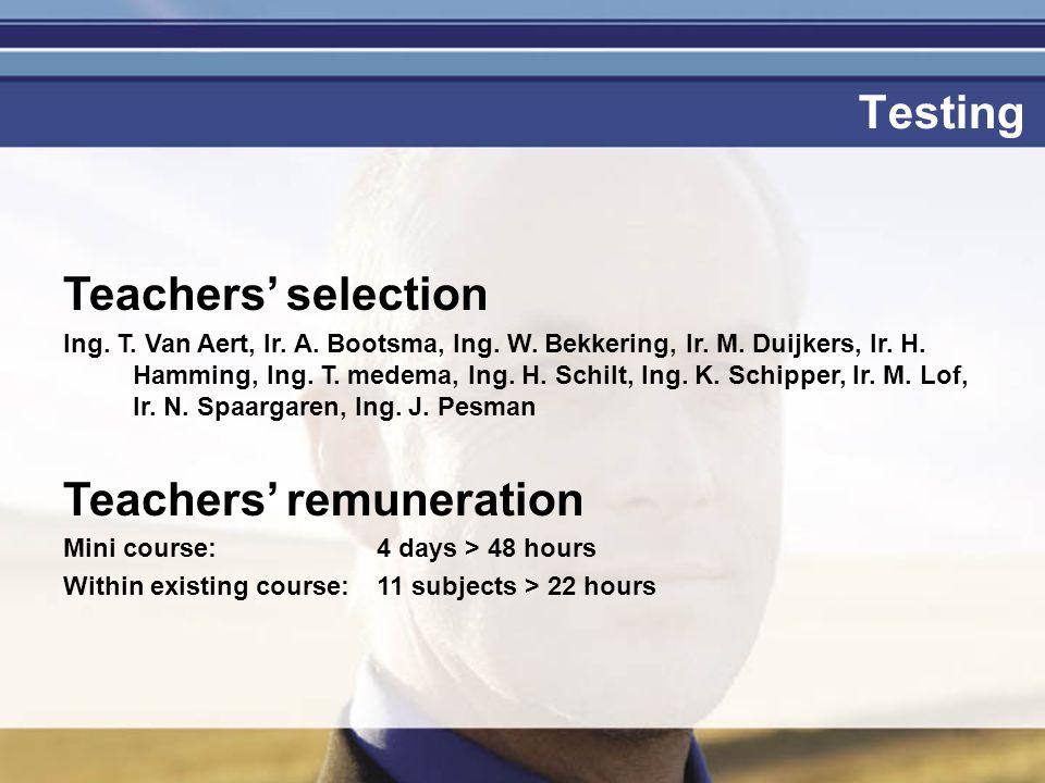 Je mag er zijn Testing Teachers' selection Ing. T.