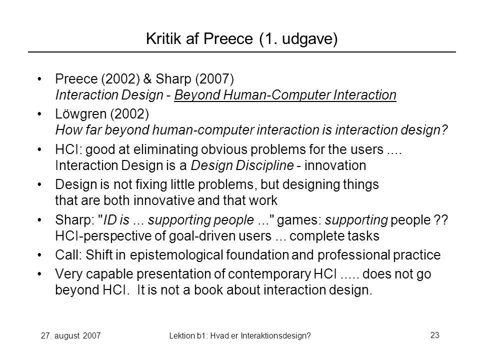 27. august 2007Lektion b1: Hvad er Interaktionsdesign 23 Kritik af Preece (1.