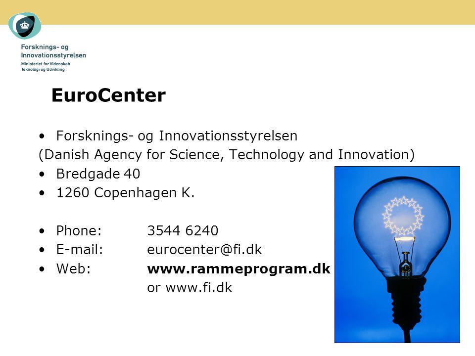 EuroCenter Forsknings- og Innovationsstyrelsen (Danish Agency for Science, Technology and Innovation) Bredgade 40 1260 Copenhagen K.