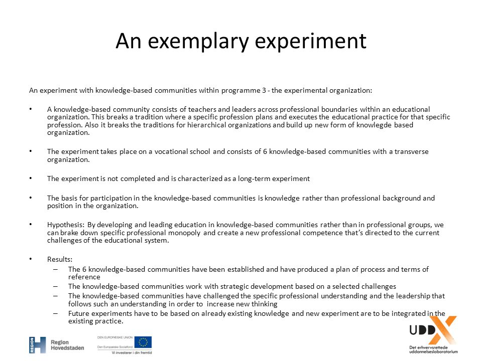 An exemplary experiment An experiment with knowledge-based communities within programme 3 - the experimental organization: A knowledge-based community