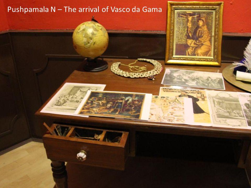 Pushpamala N – The arrival of Vasco da Gama