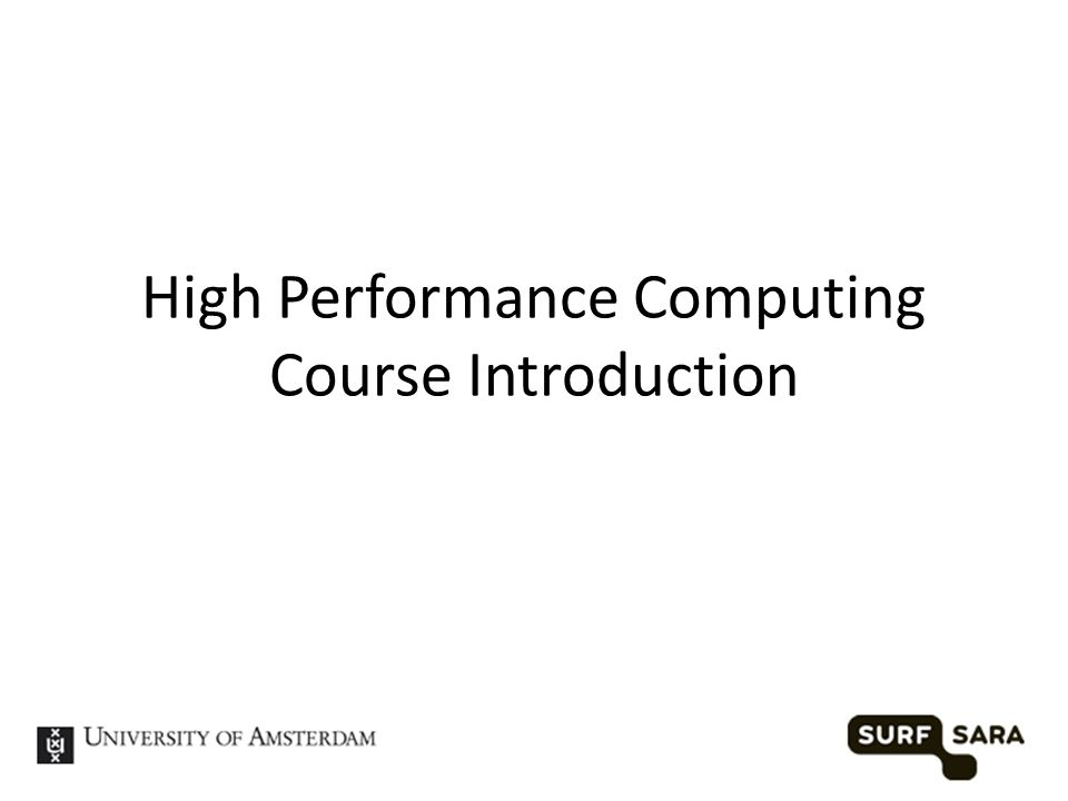 High Performance Computing Course Introduction