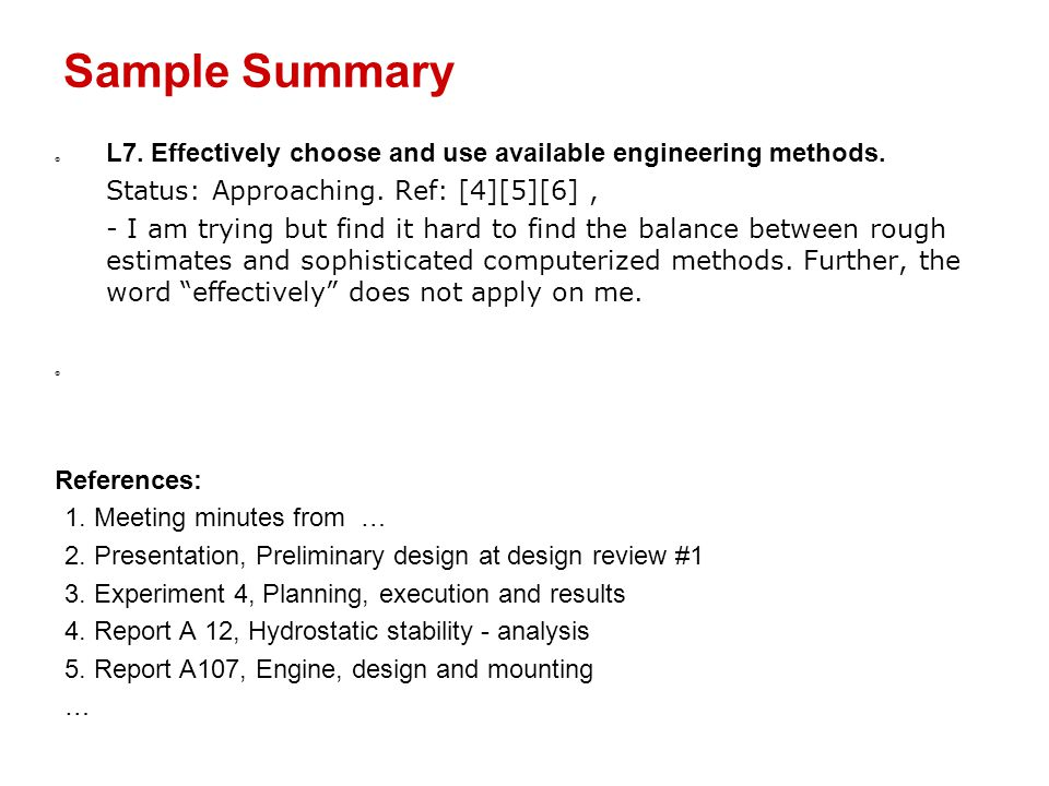 Sample Summary  L7. Effectively choose and use available engineering methods.