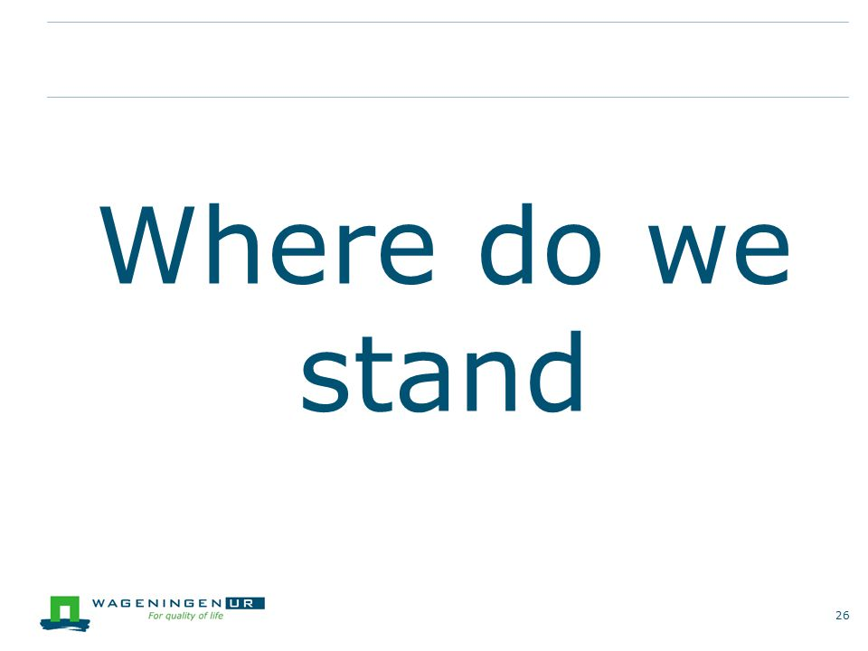 Where do we stand 26