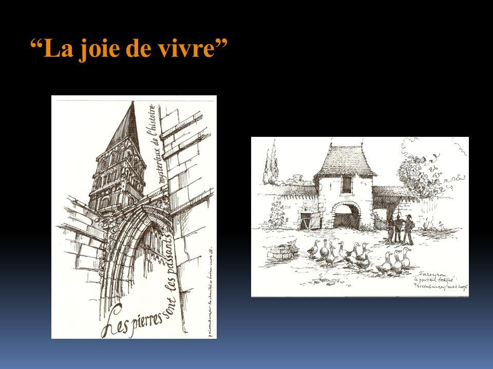 """""""La joie de vivre"""""""