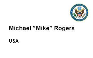 Michael Mike Rogers USA