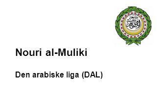 Nouri al-Muliki Den arabiske liga (DAL)