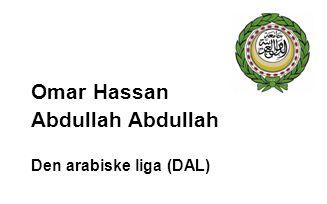 Omar Hassan Abdullah Den arabiske liga (DAL)