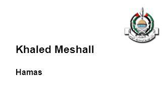 Khaled Meshall Hamas