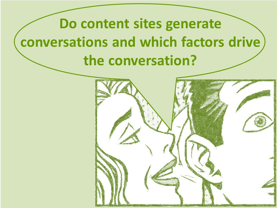 Do content sites generate conversations and which factors drive the conversation