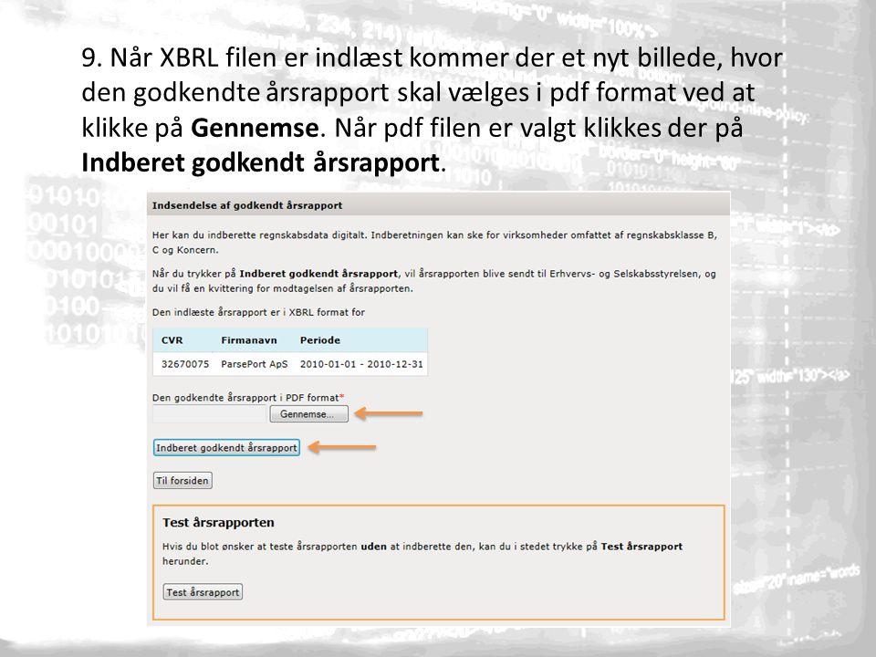 9. Når XBRL filen er indlæst kommer der et nyt billede, hvor den godkendte årsrapport skal vælges i pdf format ved at klikke på Gennemse. Når pdf file