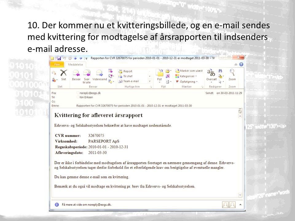 10. Der kommer nu et kvitteringsbillede, og en e-mail sendes med kvittering for modtagelse af årsrapporten til indsenders e-mail adresse.