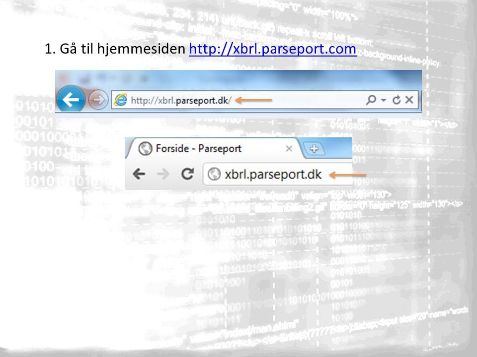 1. Gå til hjemmesiden http://xbrl.parseport.comhttp://xbrl.parseport.com