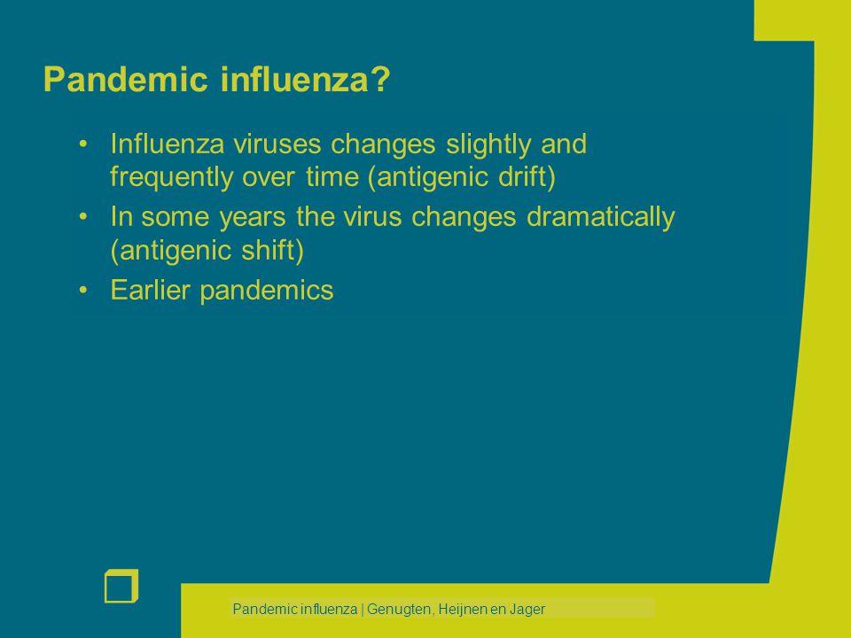 r Pandemic influenza | Genugten, Heijnen en Jager Pandemic influenza.