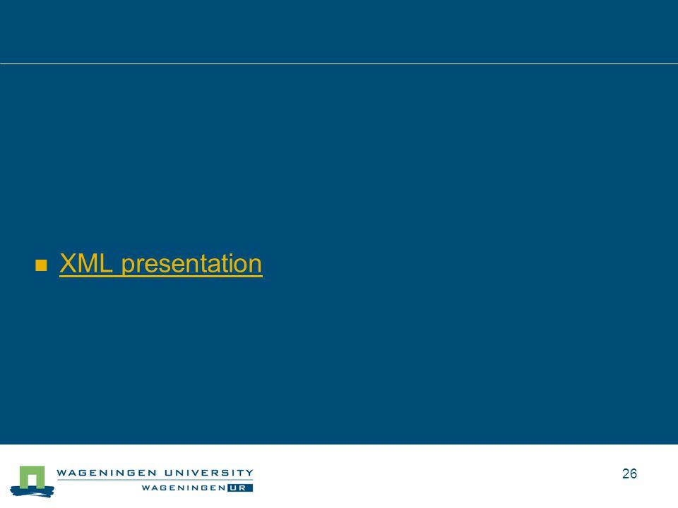 XML presentation 26