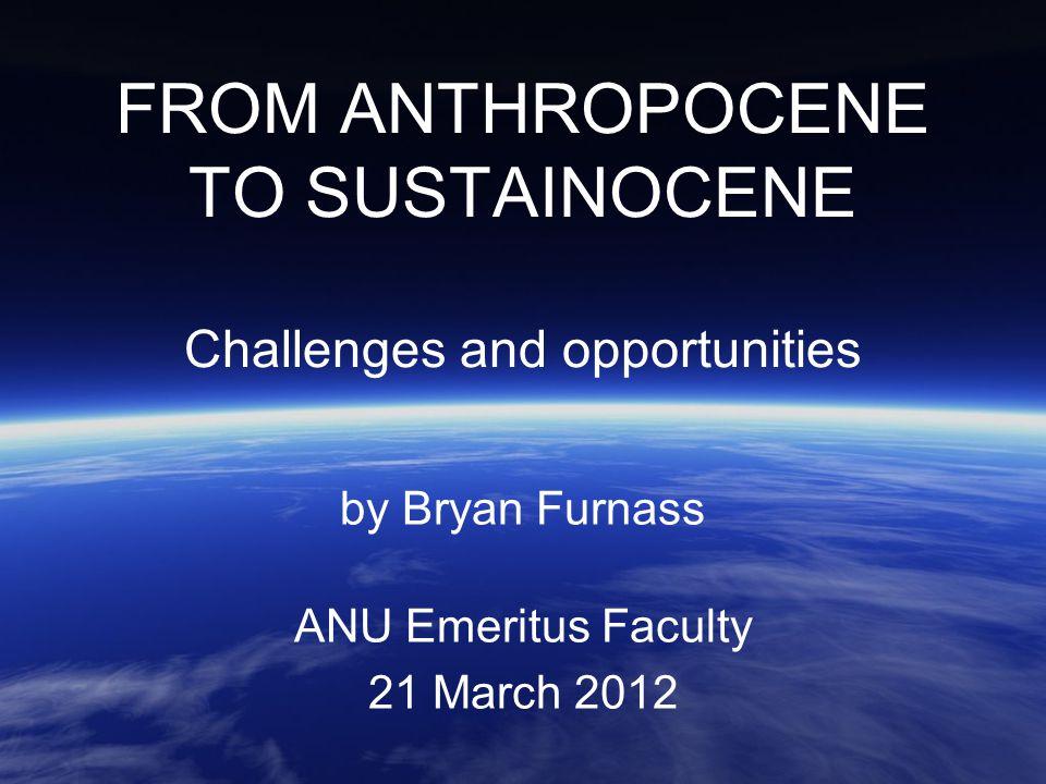 Paul Crutzen (2000) Naming the anthropocene Fig 1