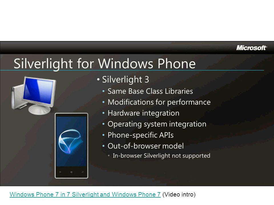 Windows Phone 7 in 7 Silverlight and Windows Phone 7Windows Phone 7 in 7 Silverlight and Windows Phone 7 (Video intro)