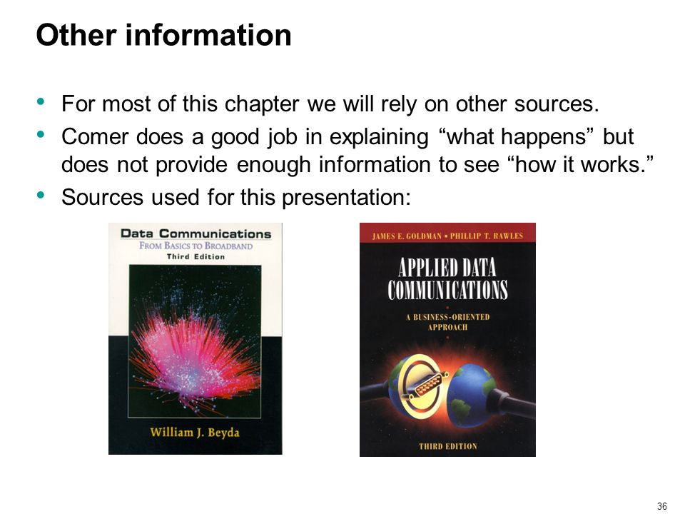 """36 Other information For most of this chapter we will rely on other sources. Comer does a good job in explaining """"what happens"""" but does not provide e"""