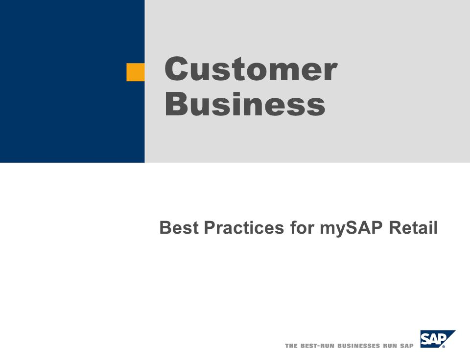 Best Practices for mySAP Retail Customer Business