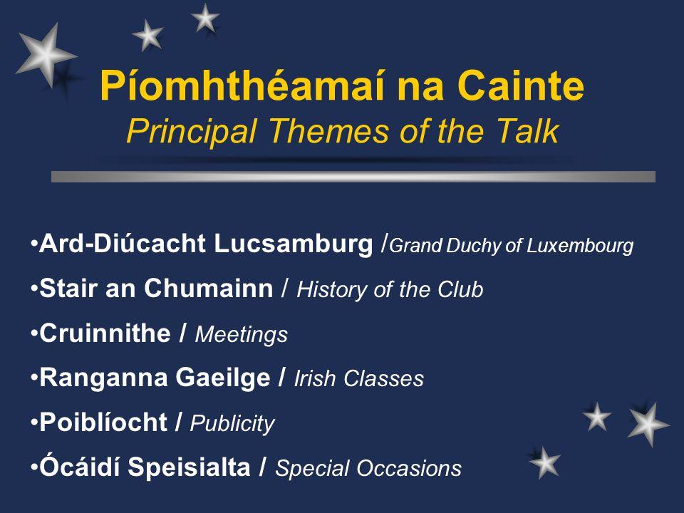 Cumann Gaelach Lucsamburg The Irish Language Club of Luxembourg
