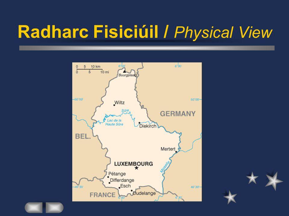 Lucsamburg / Luxembourg Daonra na Tíre / Population of Country Pobal Éireannach / Irish Population Eagraíochtaí Cultúrtha / Cultural Organisations