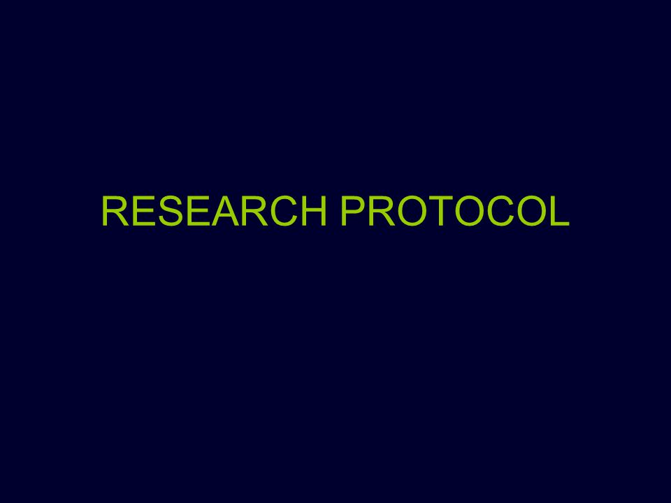RESEARCH PROTOCOL