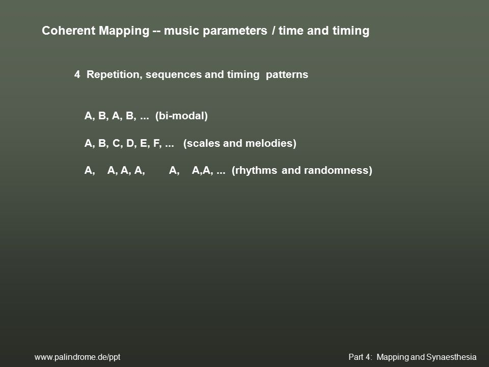 4 Repetition, sequences and timing patterns A, B, A, B,...