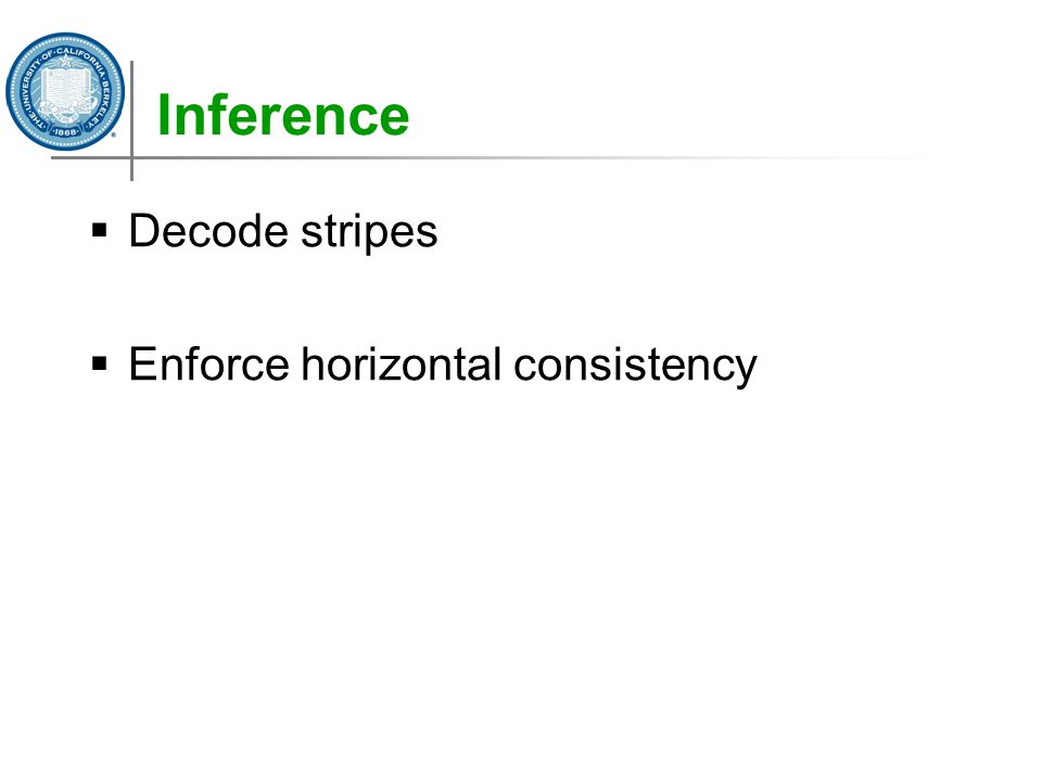 Inference  Decode stripes  Enforce horizontal consistency