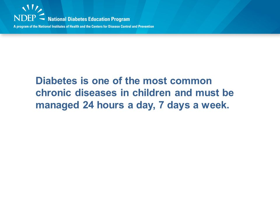 Effective diabetes management, using a team approach, is critical for the following reasons: For the immediate safety of students with diabetes For the long-term health of students with diabetes To ensure that students with diabetes are ready to learn and have equal access to all educational opportunities To minimize the possibility that diabetes-related emergencies will disrupt classroom activities Team Approach