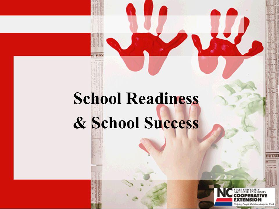 School Readiness & School Success