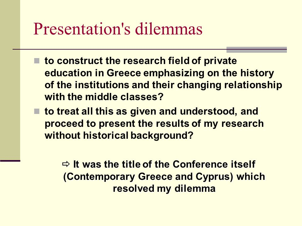 Presentation's dilemmas to construct the research field of private education in Greece emphasizing on the history of the institutions and their changi